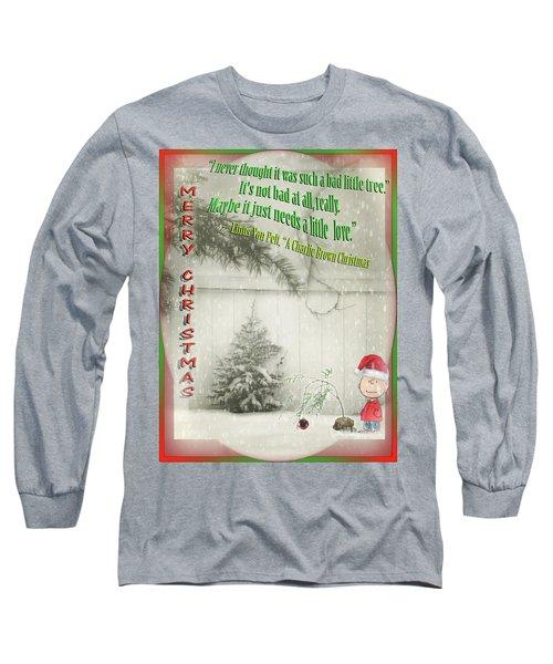 Not A Bad Little Tree Long Sleeve T-Shirt