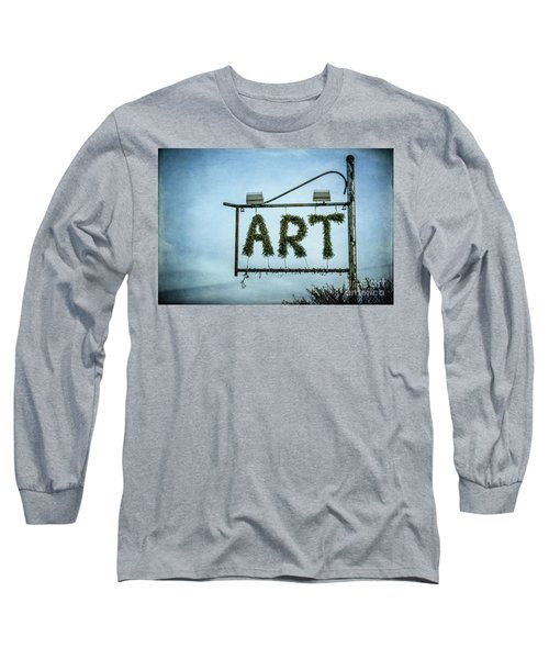 Now This Is Art Long Sleeve T-Shirt