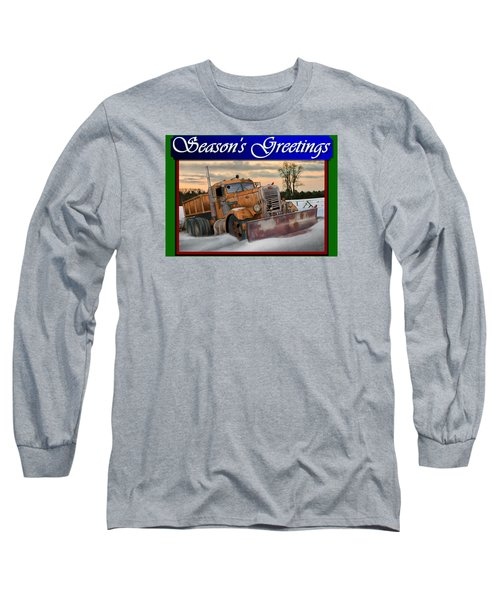 Ol' Pete Snowplow Christmas Card Long Sleeve T-Shirt by Stuart Swartz