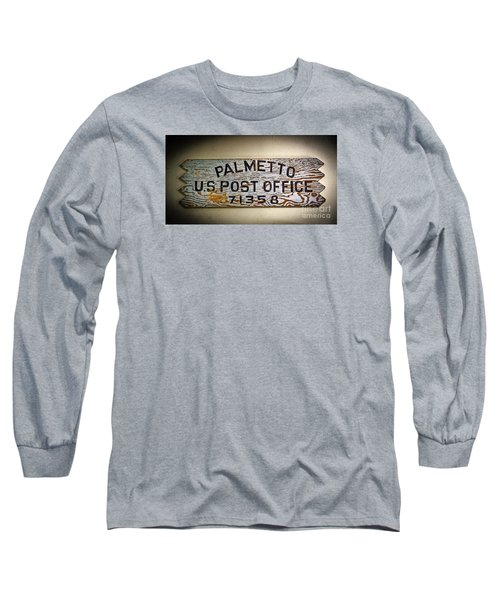 Old Palmetto Sign Long Sleeve T-Shirt