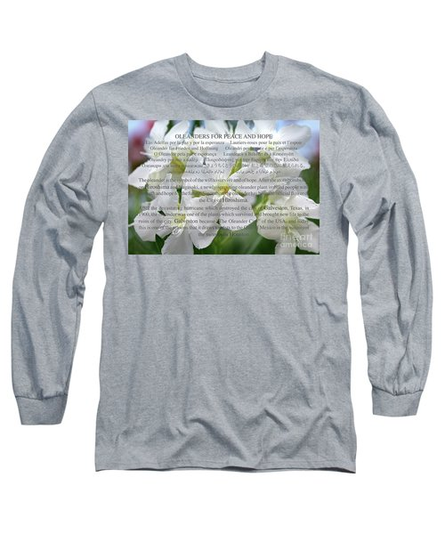Oleanders For Peace And Hope Long Sleeve T-Shirt by Wilhelm Hufnagl