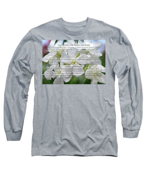 Oleanders For Peace And Hope Long Sleeve T-Shirt