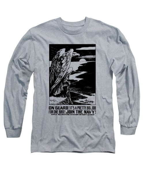 On Guard - Join The Navy Long Sleeve T-Shirt