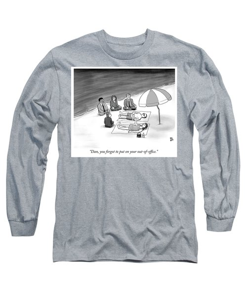 Out Of Office Long Sleeve T-Shirt