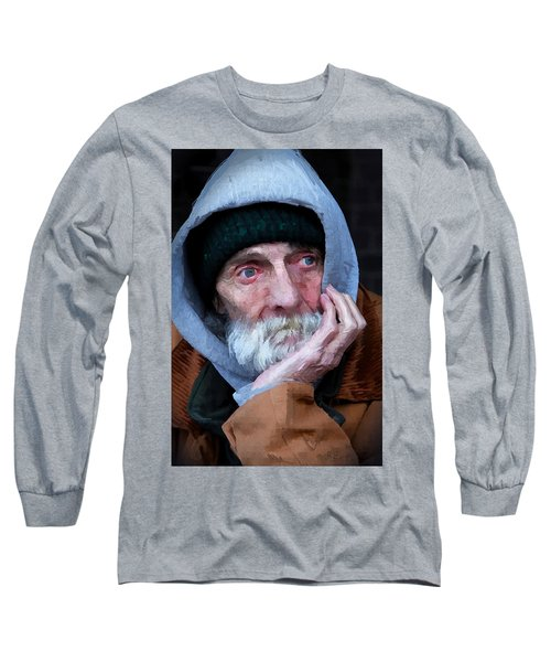 Portrait Of A Homeless Man Long Sleeve T-Shirt