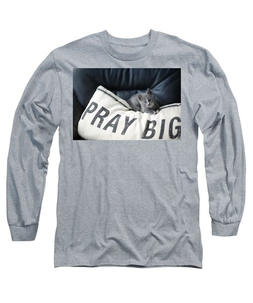 Long Sleeve T-Shirt featuring the photograph Pray Big by Linda Mishler