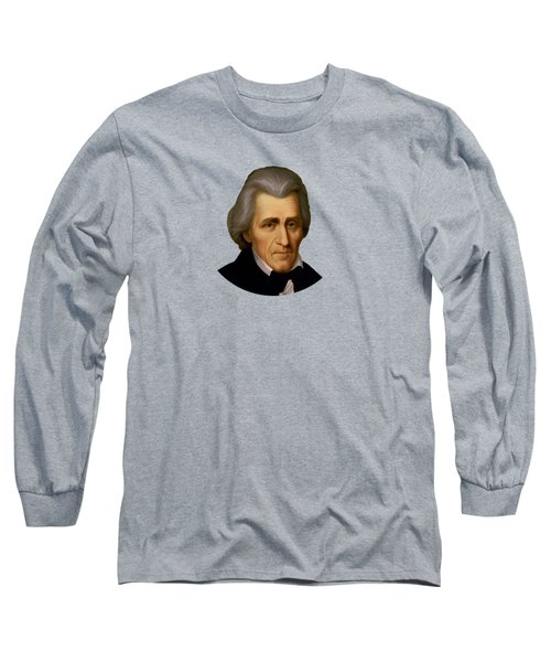 President Andrew Jackson - Two Long Sleeve T-Shirt