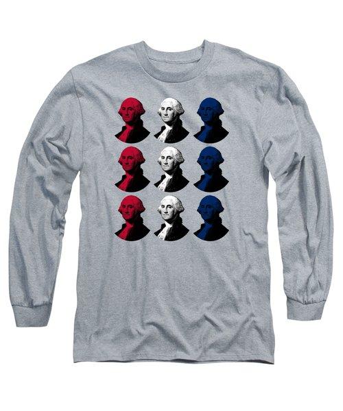 President George Washington - Red, White, And Blue  Long Sleeve T-Shirt