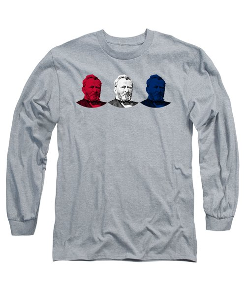 President Grant Red White And Blue Long Sleeve T-Shirt