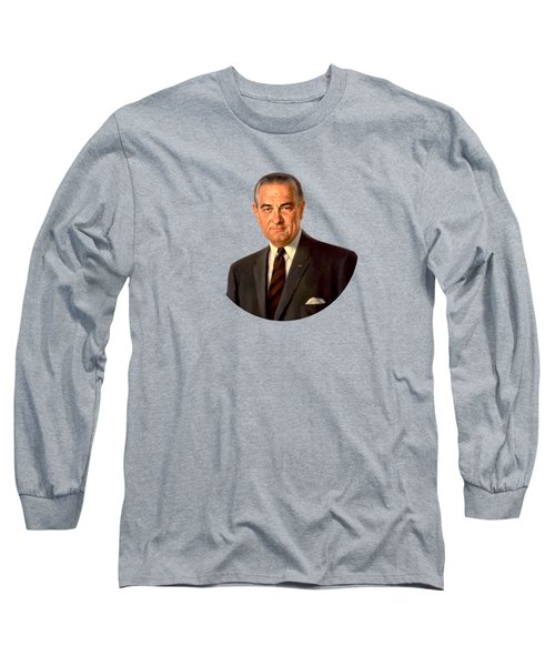 President Lyndon Johnson Painting Long Sleeve T-Shirt