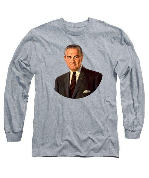 President Lyndon Johnson Painting Long Sleeve T-Shirt