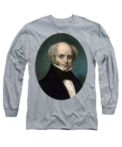 President Martin Van Buren - Vintage Color Portrait Long Sleeve T-Shirt