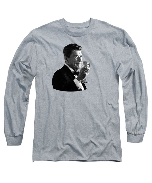 President Reagan Making A Toast Long Sleeve T-Shirt by War Is Hell Store