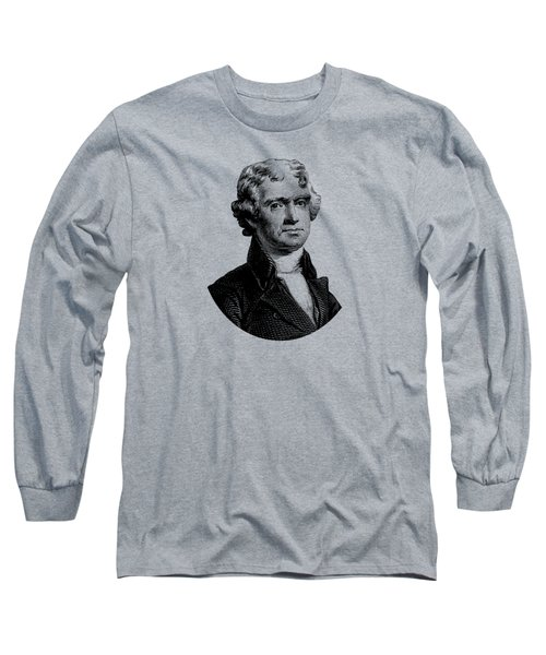 President Thomas Jefferson Graphic Long Sleeve T-Shirt