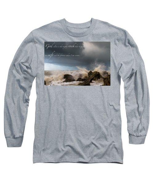 Psalm 62 2 Long Sleeve T-Shirt