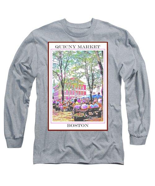 Quincy Market, Boston Massachusetts, Poster Image Long Sleeve T-Shirt