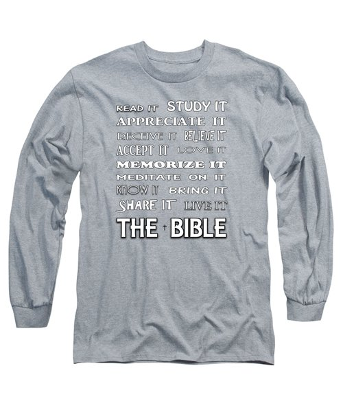 Read It Know It Live It The Bible Long Sleeve T-Shirt