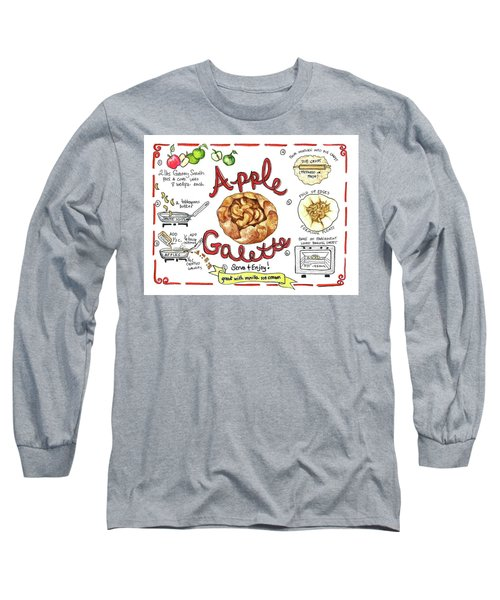 Recipe- Apple Galette Long Sleeve T-Shirt