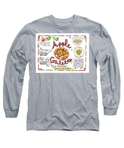 Recipe- Apple Galette Long Sleeve T-Shirt