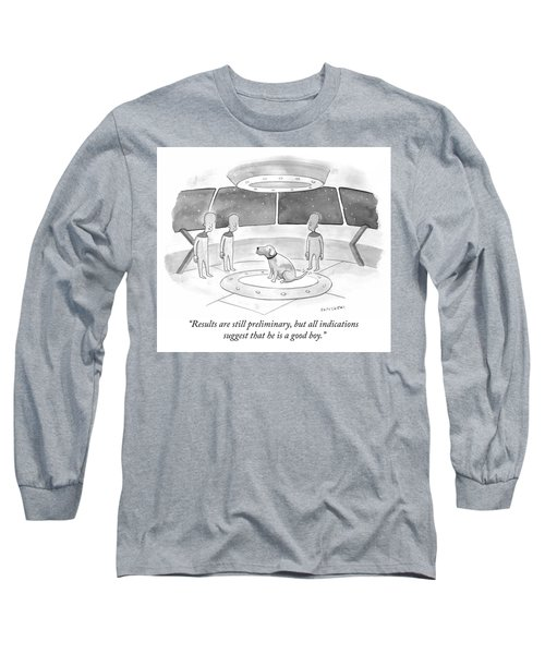 Results Are Still Preliminary Long Sleeve T-Shirt