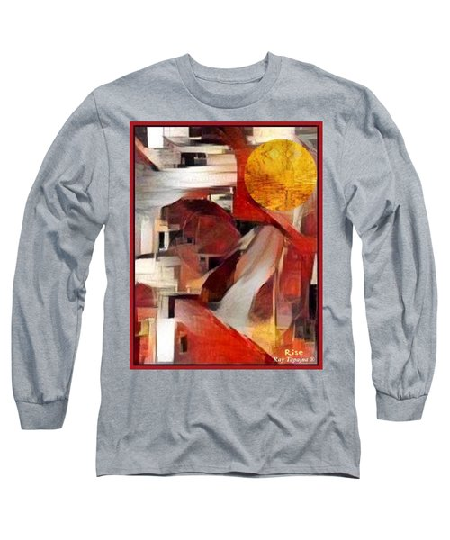Long Sleeve T-Shirt featuring the mixed media Rise by Ray Tapajna