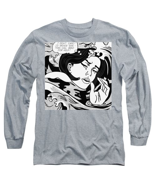 Drowning Girl  Long Sleeve T-Shirt by Roy Lichtenstein