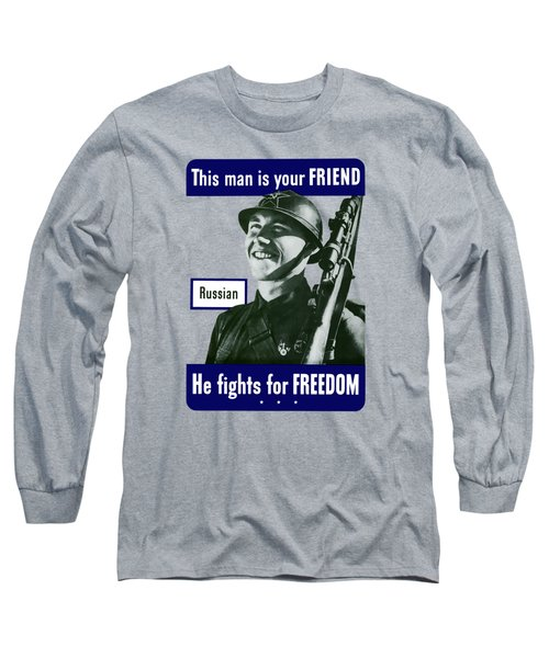 Russian - This Man Is Your Friend Long Sleeve T-Shirt
