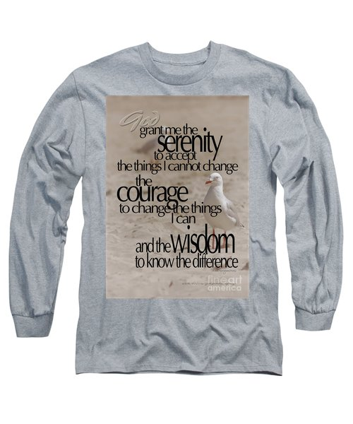 Long Sleeve T-Shirt featuring the photograph Serenity Prayer 01 by Vicki Ferrari
