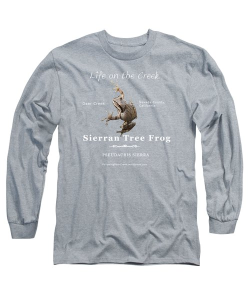 Sierran Tree Frog - Photo Frog, White Text Long Sleeve T-Shirt