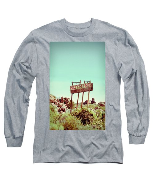 Sign For Nothing Long Sleeve T-Shirt
