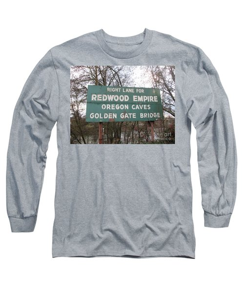 Sign In Grants Pass Oregon Long Sleeve T-Shirt