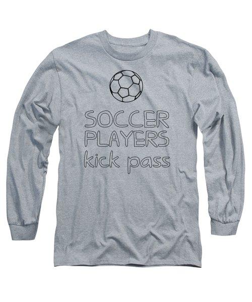 Soccer Players Kick Pass Poster Long Sleeve T-Shirt by Liesl Marelli