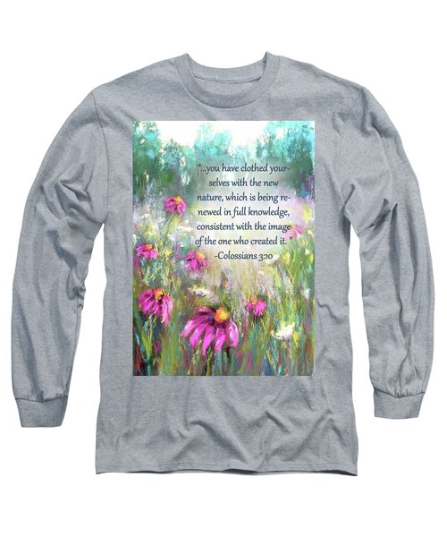 Song Of The Flowers With Bible Verse Long Sleeve T-Shirt