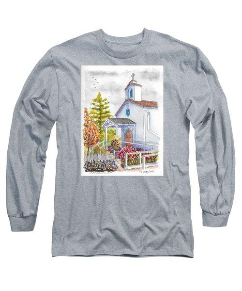 St. Anthony's Catholic Church, Mendocino, California Long Sleeve T-Shirt