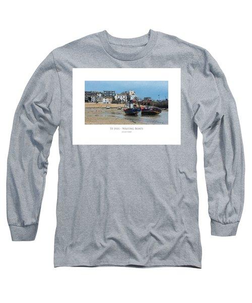 St Ives - Waiting Boats Long Sleeve T-Shirt