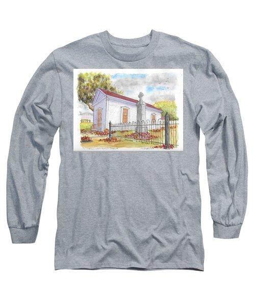 St. Louis Catholic Church, La Grange, California Long Sleeve T-Shirt