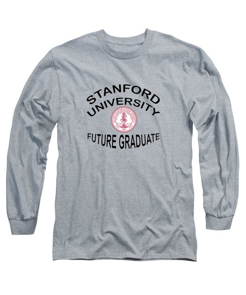 Stanford University Future Graduate Long Sleeve T-Shirt