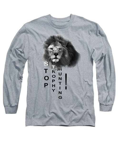 Long Sleeve T-Shirt featuring the photograph Stop Trophy Hunting by Jivko Nakev
