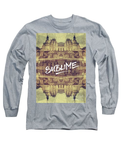 Sublime Fontainebleau Chateau France French Architecture Long Sleeve T-Shirt