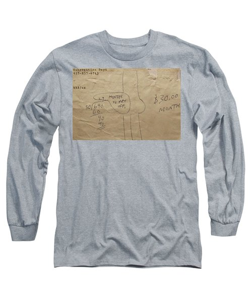 Subrogation Dept. Long Sleeve T-Shirt