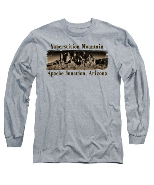 Superstition Mountain  Long Sleeve T-Shirt