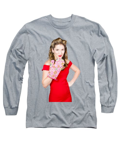 Surprise Cooking Pinup Woman With Cook Mitt Long Sleeve T-Shirt