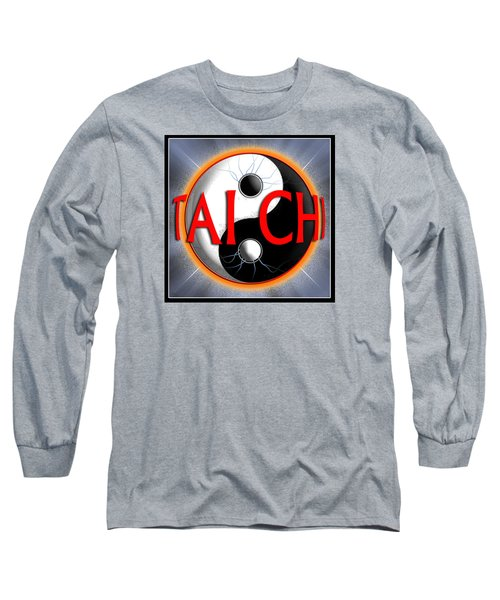 Long Sleeve T-Shirt featuring the digital art Tai Chi by Steve Sperry