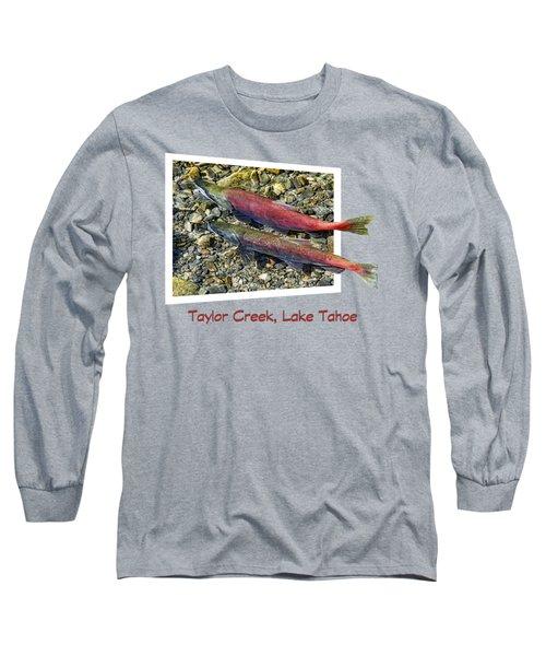 Taylor Creek, Lake Tahoe Long Sleeve T-Shirt by David Lawson