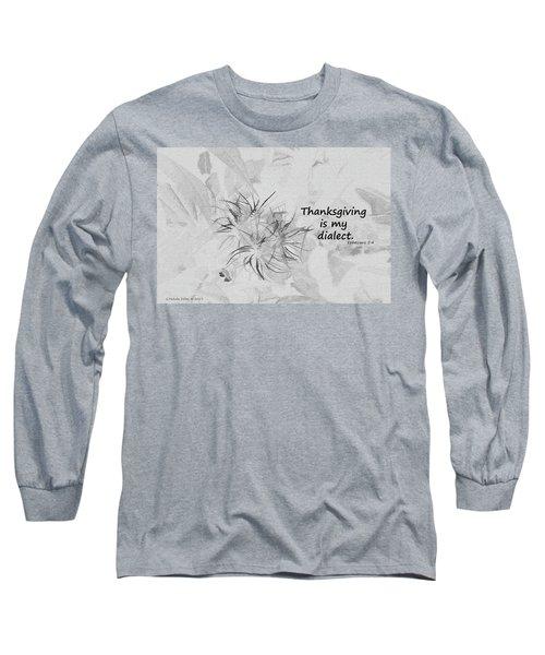 Thanks Giving Long Sleeve T-Shirt