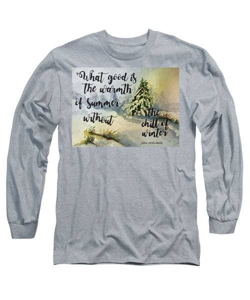The Chill Of Winter Long Sleeve T-Shirt