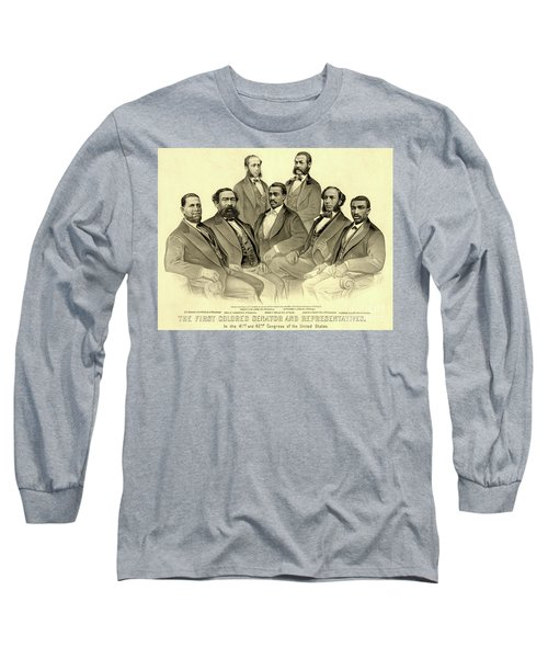 The First African American Senator And Representatives Long Sleeve T-Shirt