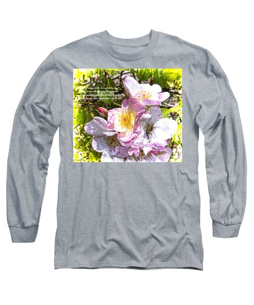 The Frailty Of Summer Roses And Of Love Long Sleeve T-Shirt