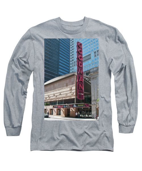 The Goodman Theater Long Sleeve T-Shirt