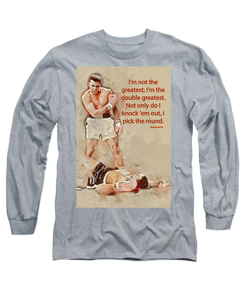 The Greatest Long Sleeve T-Shirt
